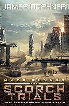 Maze Runner 2: The Scorch Trials (The Maze Runner) by [Dashner, James]