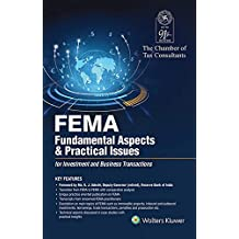 Fema-Fundamental Aspects & Practical Issues: For Investment and Business Transactions