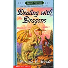 Dealing with Dragons (Enchanted Forest Chronicles) by Patricia C. Wrede (1992-07-01)