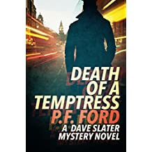 Death Of a Temptress (Dave Slater Mystery Series Book 1)