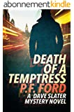 Death Of a Temptress (Dave Slater Mystery Novels Book 1) (English Edition)