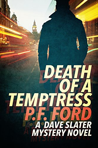 ebook: Death Of a Temptress (Dave Slater Mystery Novels Book 1) (B00MUU5JIG)
