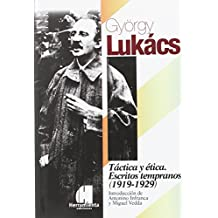 Tactica y etica. Escritos tempranos (1919-1929)
