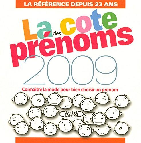 LA COTE DES PRENOMS EN 2009
