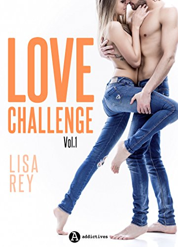 Love Challenge – Vol. 1 par [Rey, Lisa ]