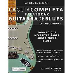 La Guía Completa para Tocar Guitarra de Blues