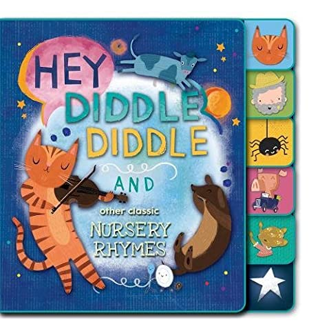 Hey Diddle Diddle and Other Classic Nursery Rhymes