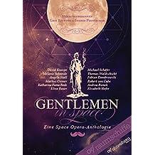 Gentlemen in Space