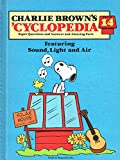 Charlie Brown's 'Cyclopedia, Vol. 14: Featuring Sound, Light and Air