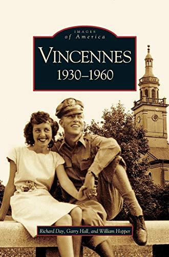 Vincennes, Indiana: 1930-1960 -