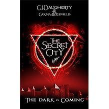 The Secret City (The Alchemist Chronicles) by C. J. Daugherty (2016-09-01)