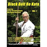 Black Belt Bo Kata vol. 1 by George Alexander