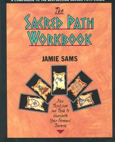 (The Sacred Path Workbook: New Teachings and Tools to Illuminate Your Personal Journey) By Sams, Jamie (Author) Paperback on (01 , 2000)