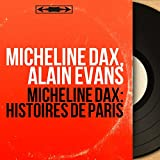 Micheline Dax: Histoires de Paris (Live, Mono Version)