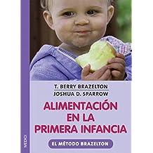 ALIMENTACION EN LA PRIMERA INFANCIA (MADRE Y BEBÉ)