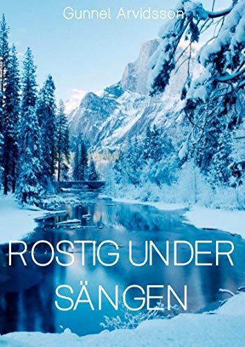 Rostig under sängen (Swedish Edition) por Gunnel  Arvidsson