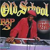 Best Old School Raps - Old School Rap 3 Review
