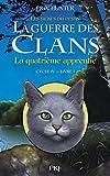 La guerre des Clans, cycle IV - La quatrième apprentie (1)