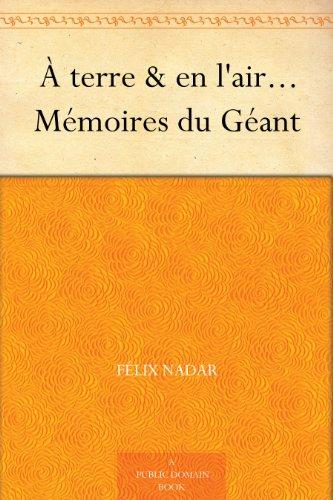 Couverture du livre À terre & en l'air... Mémoires du Géant