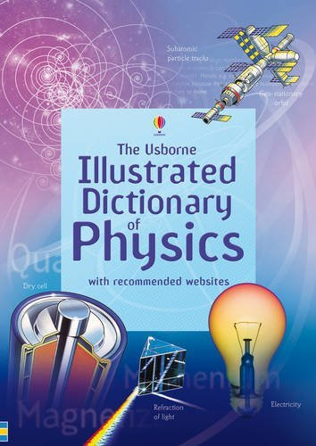 By Corinne Stockley - Illustrated Dictionary of Physics (Usborne Illustrated Dictionaries) (New edition)