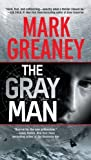 The Gray Man (A Gray Man Novel) by Greaney, Mark (2009) Mass Market Paperback