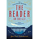 https://www.amazon.co.uk/Reader-6-27-Jean-Paul-Didierlaurent/dp/1447276493/ref=sr_1_1?ie=UTF8&qid=1463586582&sr=8-1&keywords=the+reader+on+the+6.27