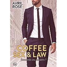 Coffee, sex & law