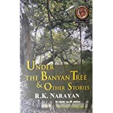 Under the Banyan Tree & Other Stories