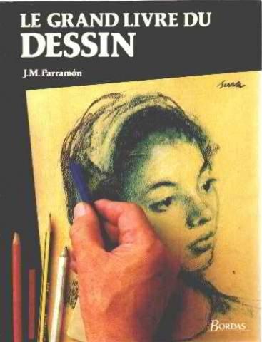 Le grand livre du dessin.Histoire, étude, matériel, techniques, thèmes, théorie et pratique du dessin artistique