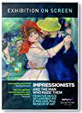 Exhibition on Screen: Thre Impressionists and the Man who made them [DVD]