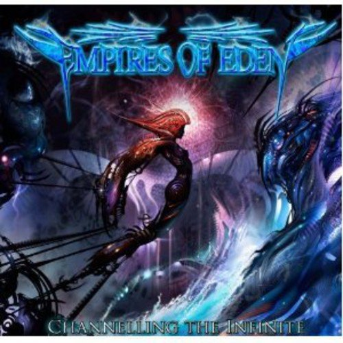 Empires Of Eden: Channelling the Infinite (Audio CD)