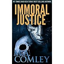 Immoral Justice: Justice series (Book 17)