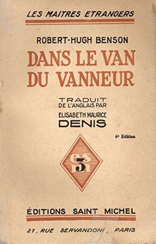 Dans le van du vanneur. Traduit de l'anglais par Elisabeth Denis.