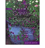 [(The Ultimate Container Garden)] [Author: David Joyce] published on (March, 2000)