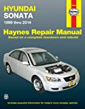 Hyundai Sonata 1999 thru 2014 (Automotive Repair Manual)
