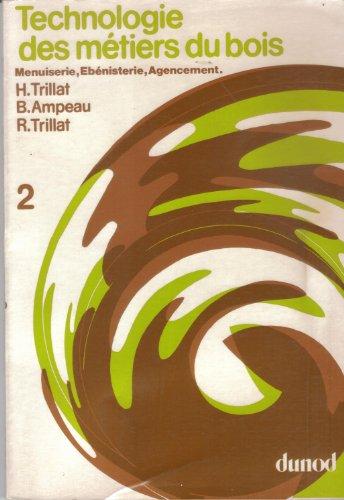 Technologie des métiers du bois par Henri Trillat