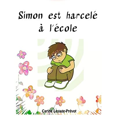 Simon est harcelé à l'école - Livre pour enfant sur le harcèlement scolaire