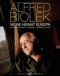 Meine Heimat Europa: Reisen-Begegnen-Erinnern