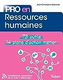 Pro en... Ressources humaines - 73 outils - 14 plans d'action métier