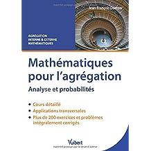 Mathématiques pour l'agrégation : Analyse et probabilités
