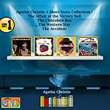 Agatha Christie 4 Short Story Collection Set 1: The Affair at the Victory Ball, The Chocolate Box, The Western Star, The Accident
