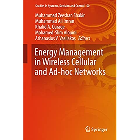 Energy Management in Wireless Cellular and Ad-hoc Networks (Studies in Systems, Decision and
