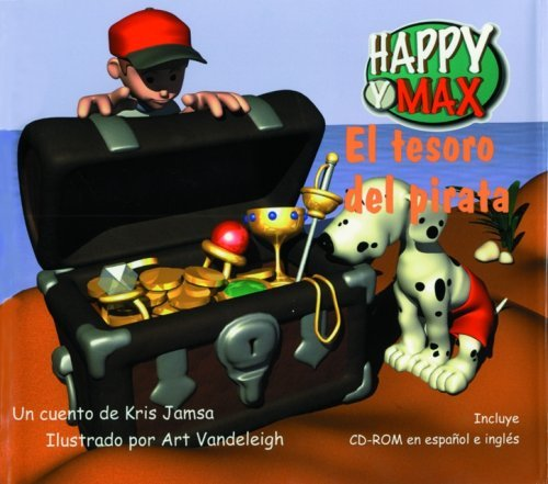 El Tesoro del Pirata with CDROM (Happy y Max) by Kris Jamsa (2000-08-24)