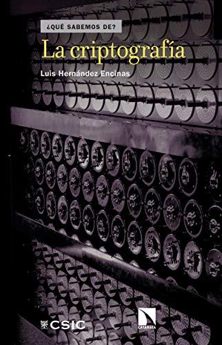 La criptografía por Luis Hernández Encinas