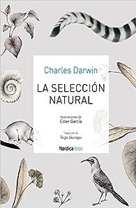 La seleccion natural par Charles Darwin