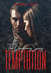 TEMPTATION (The Dangerous Series Vol.1): Dark Romance