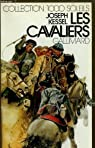 Les cavaliers. collection : 1 000 soleils. par Kessel