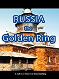 Russia - The Golden Ring [OV]