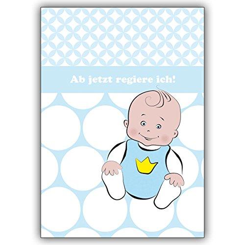 10 Stück Set: Babykarte/ Glückwunsch zur Geburt mit süßem Baby Jungen: Ab jetzt regiere ich • schöne Willkommens Grußkarte, Geschenk-karte zur Geburt für Mutter und Kind, individuelle Babykarte für Mitarbeiter, Familie, Freunde & Kollegen