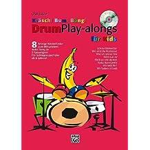 Kräsch! Bum! Bäng! Drum Playalongs für Kids: 8 fetzige Kinderlieder zum Mitspielen von Olaf Satzer (2008) Musiknoten